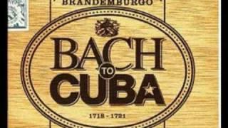 getlinkyoutube.com-Bach to Cuba - Brandenburg Concerto nº 3 - 1º andamento