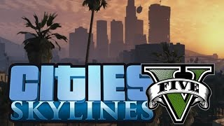 getlinkyoutube.com-AMAZING GTA 5 MAP (Cities Skylines)