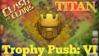 getlinkyoutube.com-Clash of Clans   Titan League Trophy Push #6 - Titan League Attacks and Gameplay in Clash of Clans