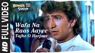 getlinkyoutube.com-Wafa Na Raas Aayee [Full Song] - Bewafa Sanam