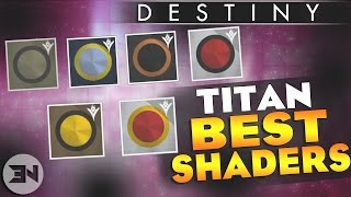 getlinkyoutube.com-Destiny Year 2 - The BEST Shaders & How To Get Them! - TITAN - Year 2 Destiny Moments