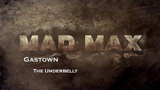getlinkyoutube.com-Mad Max- Gastown - The Underbelly