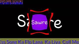 Dj Remix. Sawre -Ko _Dil _Me _Basa_ Kar _ Fadu _Rageetan Mix DjVikrant  Mixing  Flp Lana  Ka  Liya c