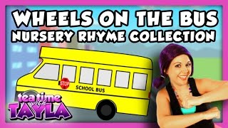 Wheels on the Bus Collection | Kid Song Collection | Nursery Rhyme Collection on Tea Time with Tayla