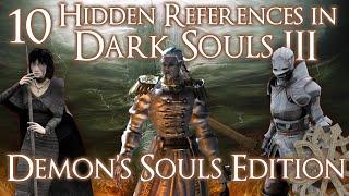 getlinkyoutube.com-10 Hidden DEMON'S SOULS References in DARK SOULS 3! (Part 1)