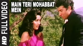 getlinkyoutube.com-Main Teri Mohabbat Mein Full HD Song | Tridev | Sunny Deol, Madhuri Dixit