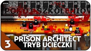getlinkyoutube.com-MASAKRA W WIĘZIENIU - TRYB UCIECZKI Z WIĘZIENIA - PRISON ARCHITECT 1.0 #3 [PL/HD]