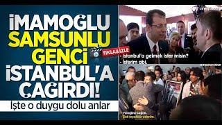 Ekrem İmamoğlu Samsunlu genci İstanbul'a çağırdı