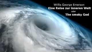 getlinkyoutube.com-Willis George Emerson - Eine Reise zur inneren Welt oder The smoky God (Hohle Erde)