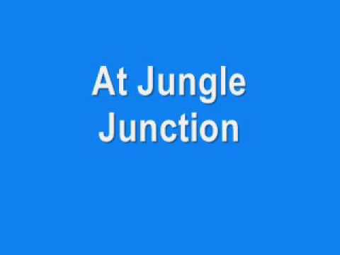 Jungle Junction Theme Song (With Lyrics)
