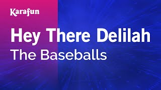 getlinkyoutube.com-Karaoke Hey There Delilah - The Baseballs *