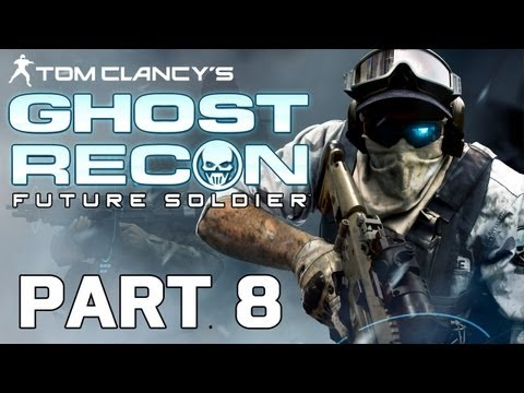 Ghost Recon: Future Soldier Gameplay Walkthrough Part 8 (HD 1080p)