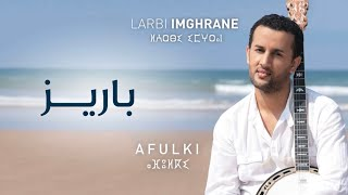 getlinkyoutube.com-Larbi Imghrane - Nsawl (Official Audio) | العربي إمغران - نساول