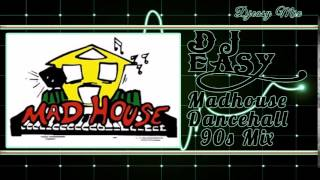 90s dancehall Mixtape  (Best of MadHouse Dave Kelly) mix by djeasy width=