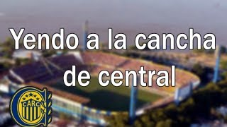 getlinkyoutube.com-YENDO A LA CANCHA DE CENTRAL