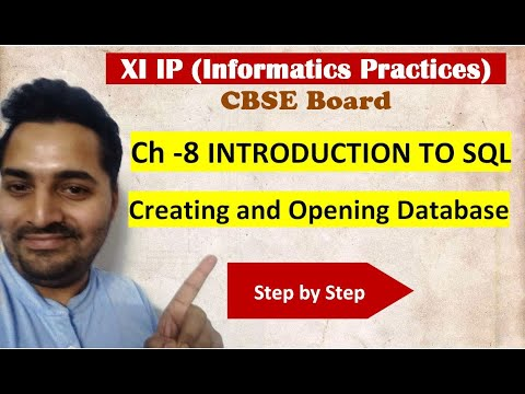 Class 11 IP | # 23 | Ch-8 INTRODUCTION TO SQL- Creating and Opening Database
