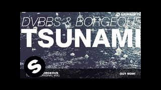 getlinkyoutube.com-DVBBS & Borgeous - TSUNAMI (Original Mix)