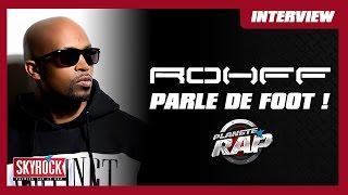 Rohff parle foot en live dans Planète Rap !