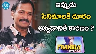 getlinkyoutube.com-Reasons Why Venu Madhav Is Not Acting In Movies || Frankly With TNR || Talking Movies with iDream