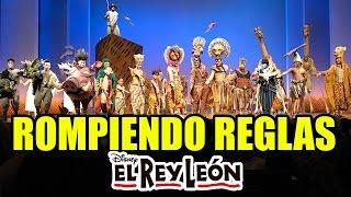 ROMPIENDO REGLAS EN EL TEATRO (EL REY LEON)