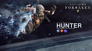 Destiny 2 - Forsaken: Új Hunter Képességek