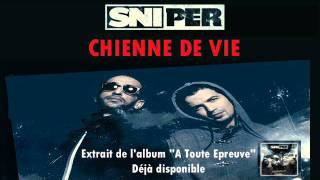 Sniper - Chienne de Vie