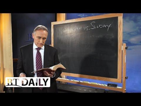 BT Daily: Sabbath vs. Sunday - Part 2