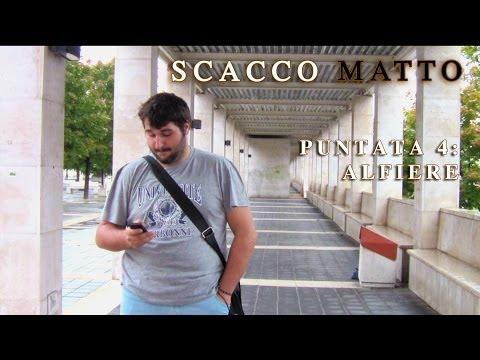 """Scacco Matto - Puntata 4: """"Alfiere"""""""
