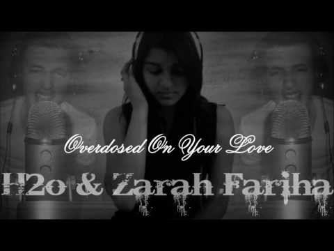 Overdosed On Your Love - H2o & Zarah Fariha W/ Lyrics
