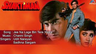 Shaktiman : Jee Na Lage Bin Tere Yaara Full Audio Song   Ajay Devgan, Karishma Kapoor  
