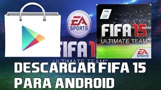 COMO DESCARGAR FIFA 15 ULTIMATE TEAM ANDROID    EDROID FUT width=