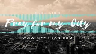 "getlinkyoutube.com-NEW Christian Rap - Meek Lion - ""Pray for My City""(@ChristianRapz)"