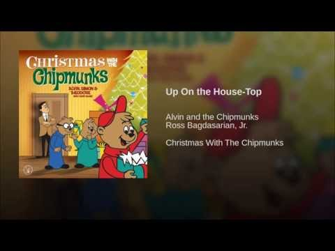Up On The Housetop de The Chipmunks Letra y Video