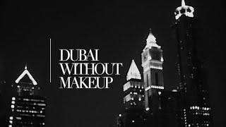 دبي بدون مكياج | تيم الفلاسي
