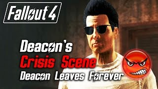 getlinkyoutube.com-Fallout 4 - Deacon's Crisis Scene (Deacon Leaves Due to Low Approval)