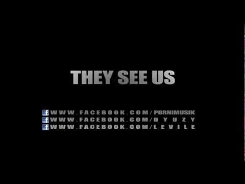 Porni feat. D-yuzy & Levile - They see us prod. by Porni