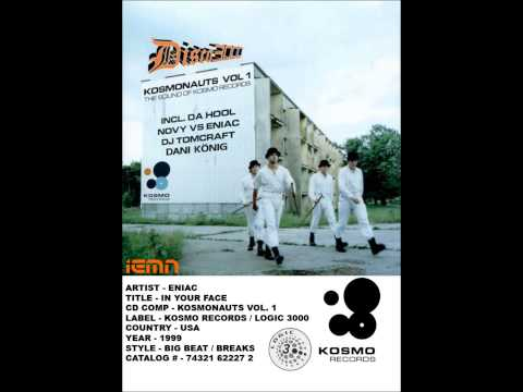 (((IEMN))) Eniac - In Your Face (Single Mix) - Kosmo / Logic 1999 - Big Beat, Breaks