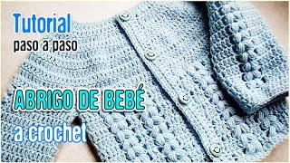 getlinkyoutube.com-Abrigo para bebé tejido a Crochet - Tutorial Paso a Paso (AJUAR)