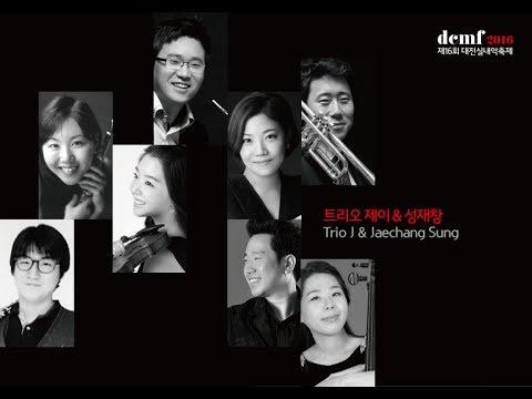 "[2016dcmf]Trio J & Jaechang Sung_Septet Op.114 ""The Military…"