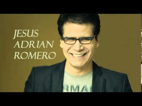 jesus mi fiel amigo de jesus adrian romero Letra y Video
