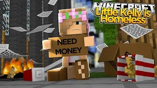 getlinkyoutube.com-Minecraft - LITTLE KELLY IS HOMELESS!