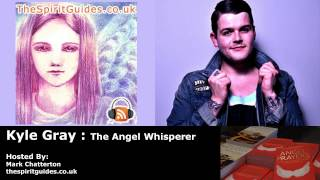 getlinkyoutube.com-Kyle Gray - The Angel Whisperer - Interview