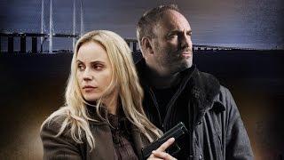 Bron / Broen / The Bridge • three season / trailers
