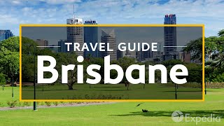 getlinkyoutube.com-Brisbane Vacation Travel Guide | Expedia