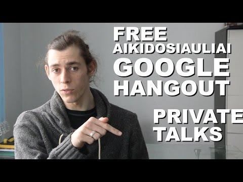 Free AikidoSiauliai Google Hangout / Private Meetings - Rokas Vlog