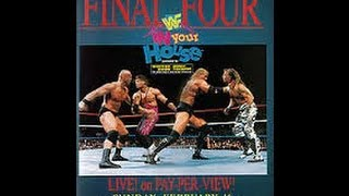 97TH HEAVEN EPISODE 3 - WWF IN YOUR HOUSE 13: FINAL FOUR REVIEW