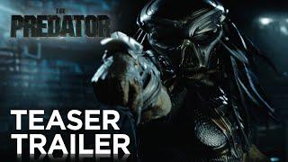 THE PREDATOR | Official Trailer #1 | In Cinemas September 13, 2018