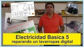"""getlinkyoutube.com-Electricidad Basica 5 """"reparando un lavarropas digital""""      """"repairing a digital washing machine"""""""
