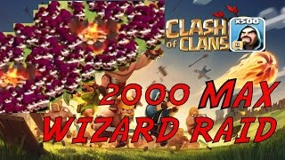 getlinkyoutube.com-Clash of Clans  2000 MAX WIZARD RAID! EPIC 3 STAR