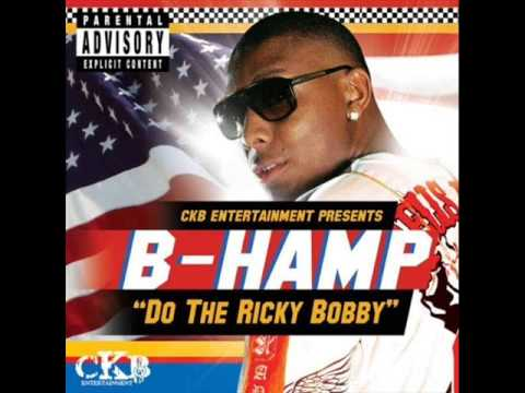 B Hamp-do the ricky bobby -0OLNUocrmrs